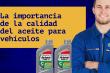 calidad del aceite para vehículos