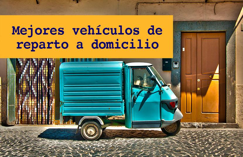 vehículos más eficientes para entregas a domicilio