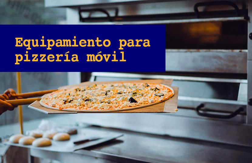 equipamiento para una pizzería móvil