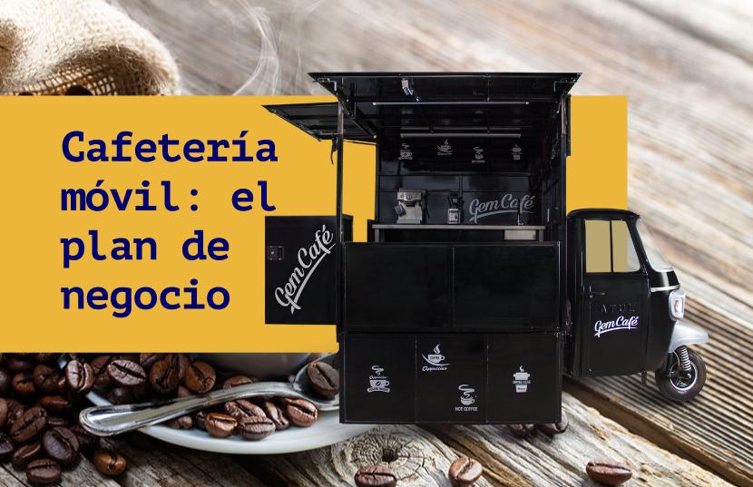 presupuesto para iniciar una cafetería móvil